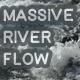 Massive River Flow - AudioJungle Item for Sale