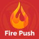 Fire Push - CodeCanyon Item for Sale