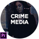 Crime Media Opener - VideoHive Item for Sale