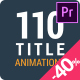 110 Title Animations - VideoHive Item for Sale