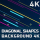 Diagonal Shapes Background 4K - VideoHive Item for Sale