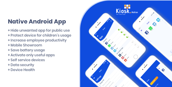 Kiosk Notion Android Native App            Nulled