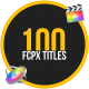 100 FCPX Titles - VideoHive Item for Sale