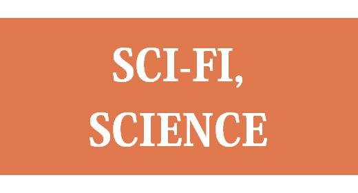 Sci-Fi, Science