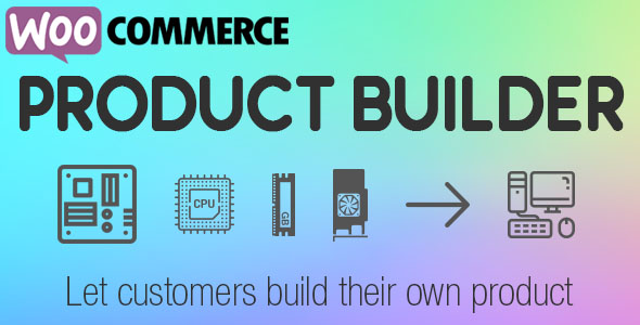 WooCommerce Product Builder - Custom PC Builder