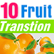 10 Tropical Fruits Transtion Pack - VideoHive Item for Sale