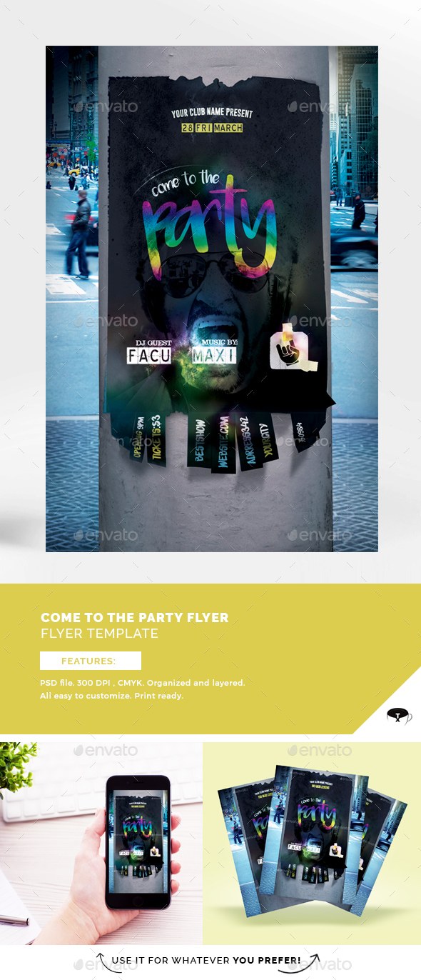 Come To The Party Flyer Template - Clubs & Parties Events