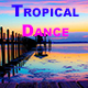 Dancing Tropical