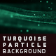 Turquoise Particle Background - VideoHive Item for Sale