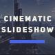 Cinematic Slideshow | Opener - VideoHive Item for Sale