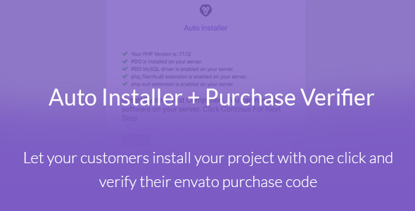 Auto Installer with Envato Purchase Code Verifier