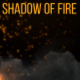 Shadow of Fire - VideoHive Item for Sale