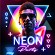 Neon Party Flyer Template 2 - GraphicRiver Item for Sale