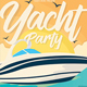 Yacht Party - GraphicRiver Item for Sale