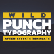 Wild Punch Typography Ad - VideoHive Item for Sale