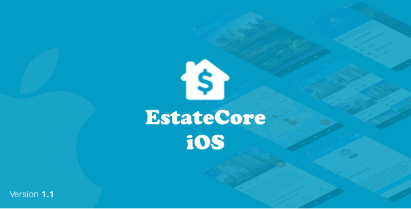 EstateCore ( Real Estate Finder : Home Finder : Housing Agency iOS Application with Swift) - CodeCanyon Item for Sale