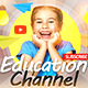 Education & Kids YouTube Banner - GraphicRiver Item for Sale