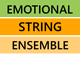 Emotional String Ensemble