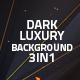 Dark Luxury Background 3in1 - VideoHive Item for Sale