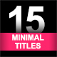 15 Minimal Titles Part 2 - VideoHive Item for Sale