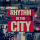 Rhythm of the City - VideoHive Item for Sale