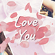 Love You - Romantic Slideshow - VideoHive Item for Sale