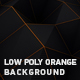 Low Poly Orange Background - VideoHive Item for Sale