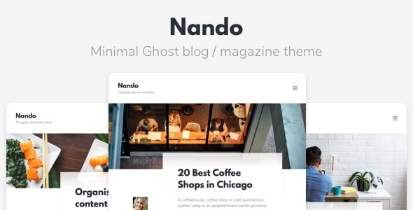 Nando - Minimal Ghost Blogging Theme - Ghost Themes Blogging