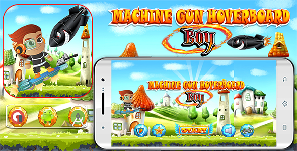 Machine Gun Hoverboard Boy with Admob Banner & Interstitial (Android Studio Project )            Nulled