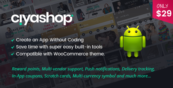 CiyaShop Native Android Application based on WooCommerce            Nulled