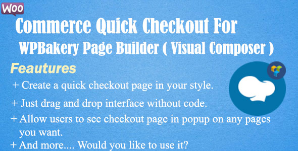 Woocommerce Quick Checkout For WPBakery Page Builder            Nulled