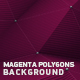 Magenta Polygons Background - VideoHive Item for Sale