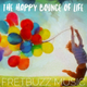 The Happy Bounce Of Life
