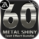60 Metal Shiny Text Effect Bundle - GraphicRiver Item for Sale