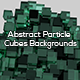 Abstract Particle Cubes Backgrounds