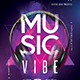 Music Vibe Party Flyer - GraphicRiver Item for Sale