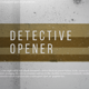 Detective Opener - VideoHive Item for Sale
