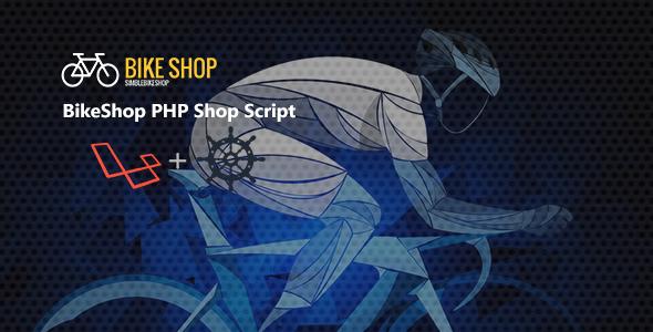 BikeShop PHP Shop Script            Nulled