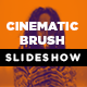Cinematic Brush Slideshow - VideoHive Item for Sale