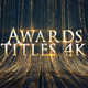Awards Titles 4K and Awards Background Loop 4K - VideoHive Item for Sale