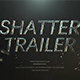 Shatter Trailer - VideoHive Item for Sale