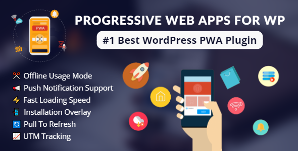 Progressive Web Apps For WordPress            Nulled