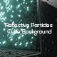 Reflective Particles Cube Background