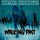 Walking Past