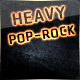 Heavy Pop Rock