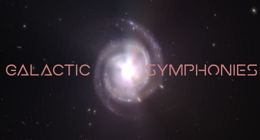 Galactic Symphonies Series