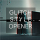 Mirage / Glitch Style Opener - VideoHive Item for Sale