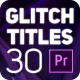 Glitch Titles for Premiere Pro - VideoHive Item for Sale