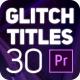 Glitch Titles for Premiere Pro - VideoHive Item for Sale