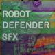 Robot Defender SFX